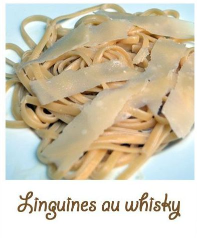 Linguines au whisky